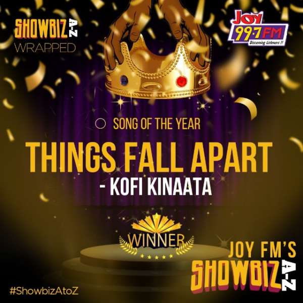 Joy FM's Showbiz A-Z show crowns 'Things Fall Apart' as Song of the Year