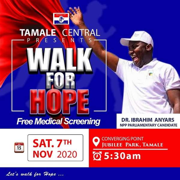Dr. Anyars To Electrify Tamale Central With Walk For Hope