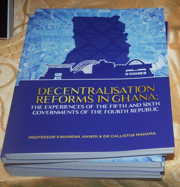 Mahama Launches 'Decentralization Reforms' Book