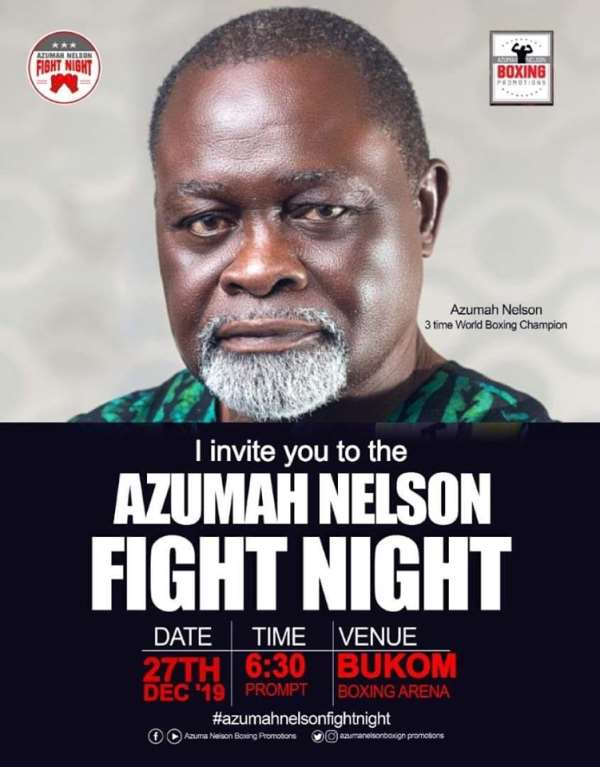 'Azumah Nelson Fight Night' To Climax Year On Saturday December 27 At Bukom Boxing Arena