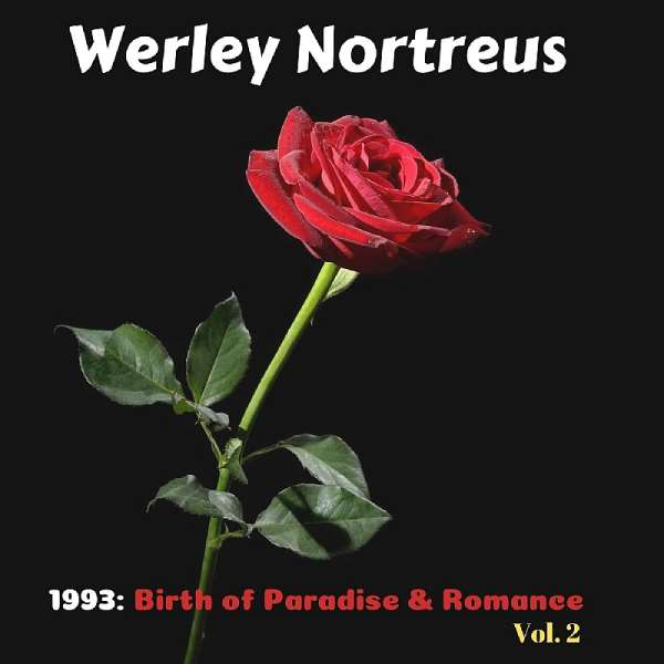 Musician And Producer Werley Nortreus To Release His New Album In 2020