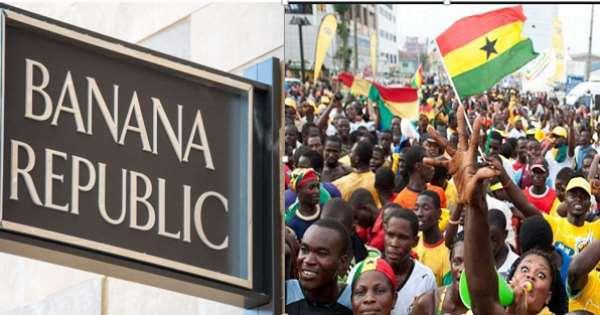 Is Ghana  becoming a Banana Republic?
