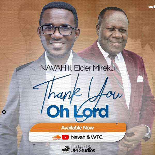 Gospel Artiste Navah Releases Single 'Thank You Oh Lord'