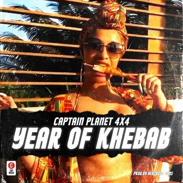 Captain Planet Drops 'Year Of Khebab'