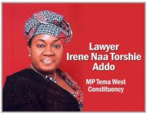 MP Naa Toshie Addo's Way Of Getting Attention