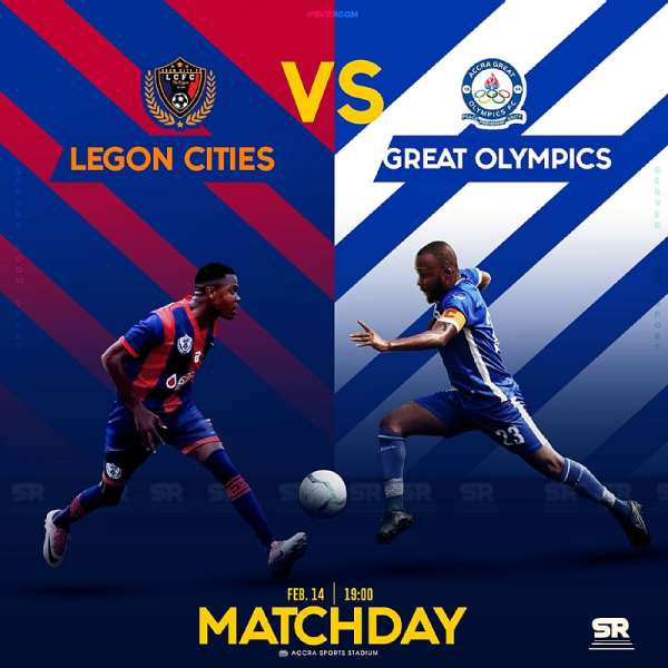 Legon Cities FC v Great Olympics: Preview, Kick-Off Time & Talking Points