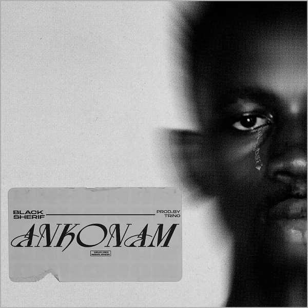 Black Sherif out with new single 'Ankonam'