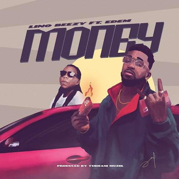 Lino Beezy Recruits Rapper Edem On 'Money'