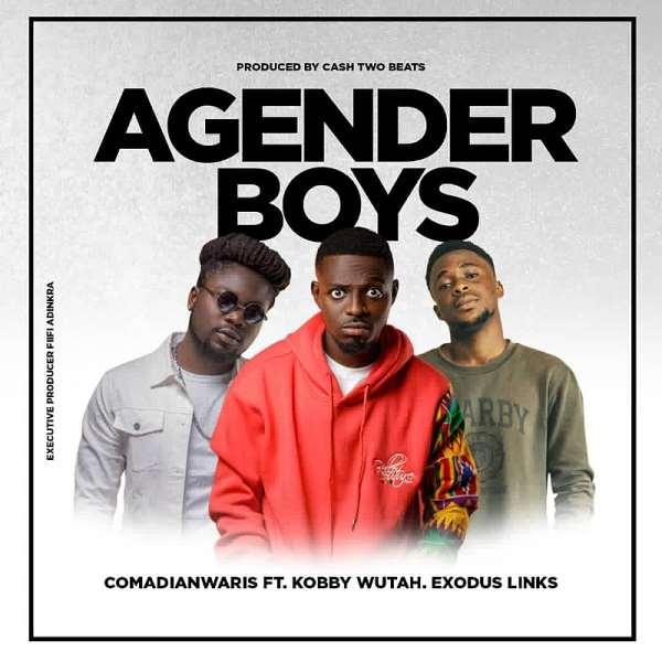 New Jam: 'AGENDA BOYS' Comedian Waris feat. Wutah Kobby, Exodus Links