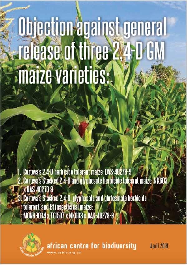 Fierce opposition to Corteva's 2,4-D GM maize seed: ACB calls on Minister Mokonyane to order full EIAs