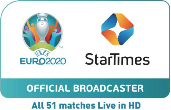 StarTimes to broadcast all 51 UEFA Euro 2020 matches live in HD