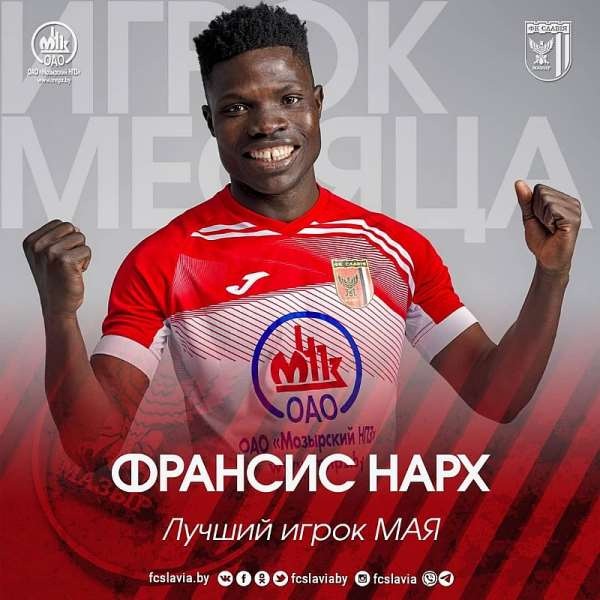 In-Form Francis Narh Wins Slavia Mozyr Player Of The Month For May