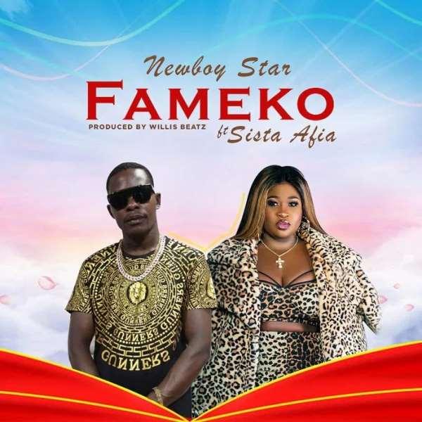 Newboy Star Ft Sista Afia - Fameko (Official Video)