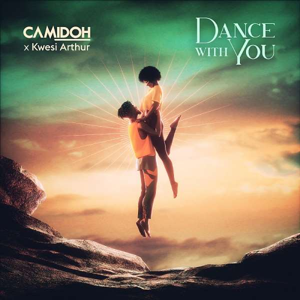 Camidoh & Kwesi Arthur join forces on new single 'Dance With You'