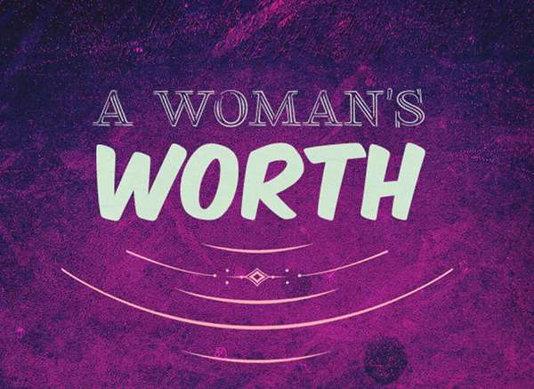 Knowing The Value Of Your Woman Is Worth It!