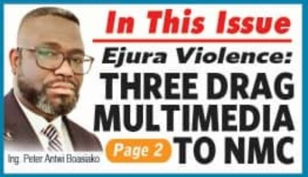 Multimedia dragged to National Media Commission over Ejura violence