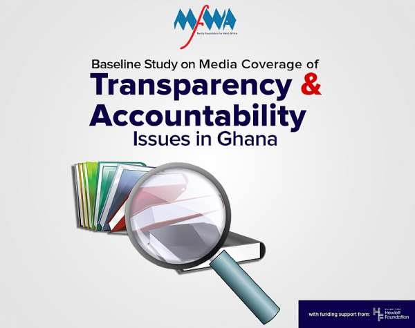 MFWA Study: Media in Ghana Superficially Interested in Coverage of Transparency and Accountability Issues