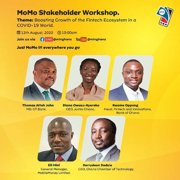 MTN MoMo Stakeholder Forum: Panellists To Discuss The Growth Of Fintechs In A COVID-19 World On August 12