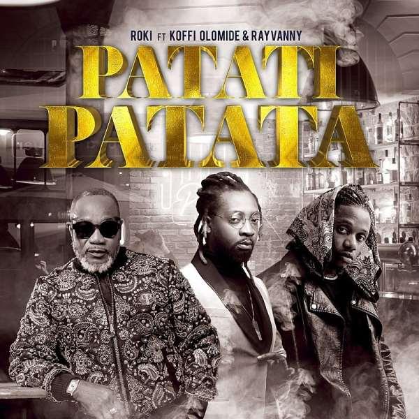 Zimbabwean Star Roki features Koffi Olomide, Rayvanny in new song, Patati Patata
