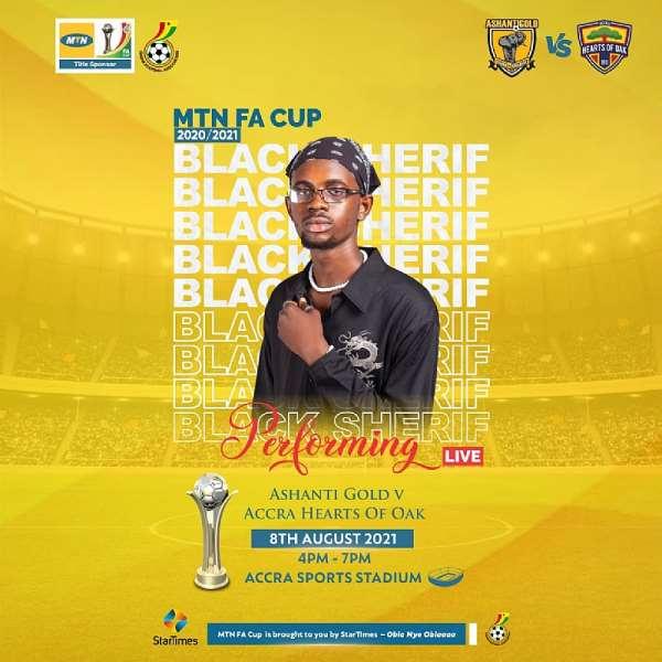 Hearts of Oak v AshantiGold SC: New sensation Black Sherif to perform at MTN FA Cup final