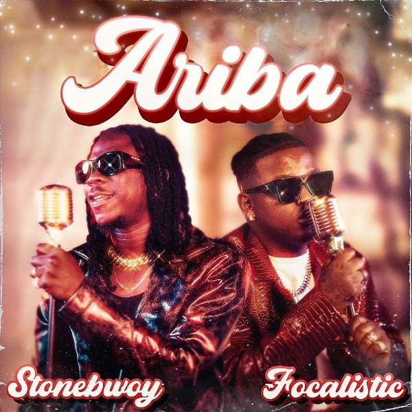New Music: Stonebwoy Teams Up With Amapiano Crooner, Focalistic On Catchy New Single ''ariba'' Off Forthcoming Album