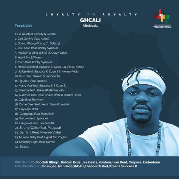 "GhCALI Releases First Album Titled, ""Loyalty To Royalty"