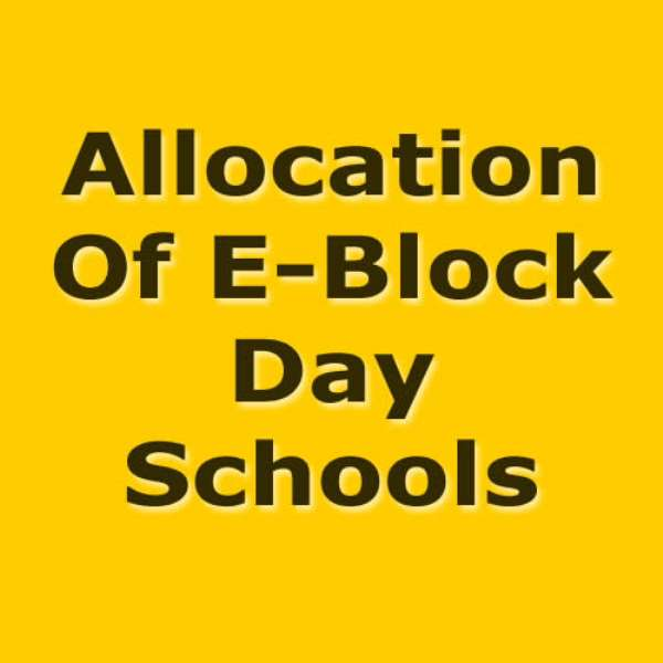 The Allocation Of E-Block Day Schools – Neglect Of Communities Of High Demand?