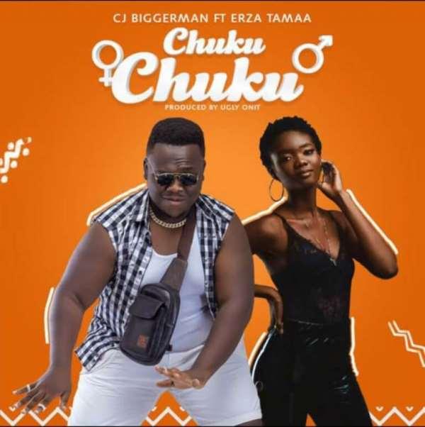 """CJ Biggerman Drops New Banger dubbed """"Chuku Chuku"""" featuring Erza Tamaa"""
