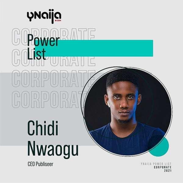 Chidi Nwaogu listed by YNaija among Most Powerful Young Nigerians
