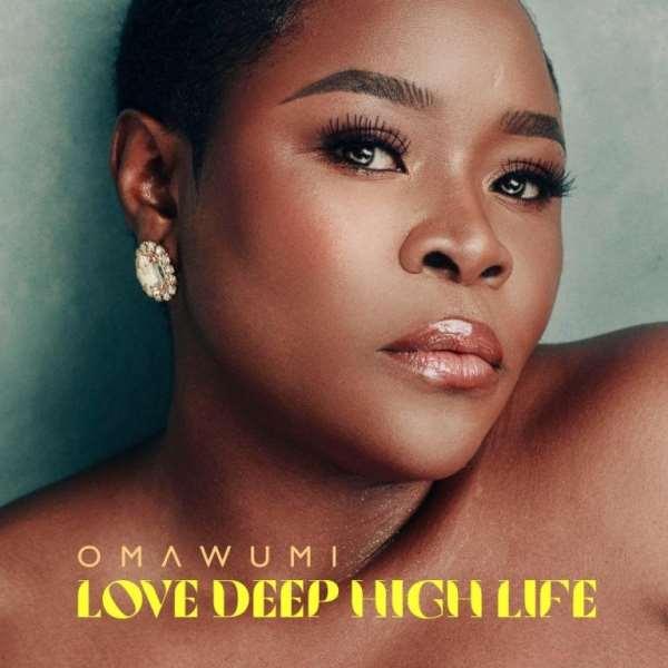 ALBUM REVIEW: Omawumi addresses societal ills in 'Love Deep High Life'