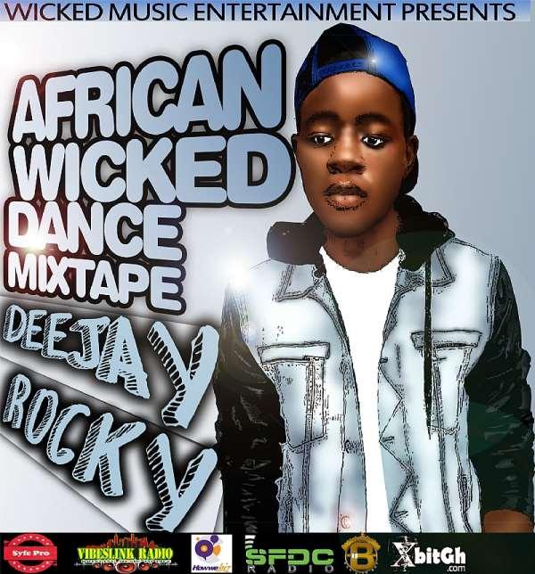 African Wicked Dance Mixtape Season 2 By Dj Rocky