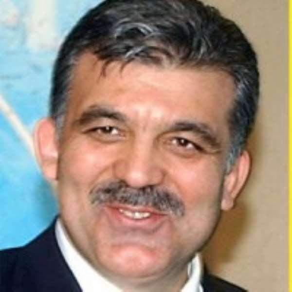 •Turkish President Abdullah Gul