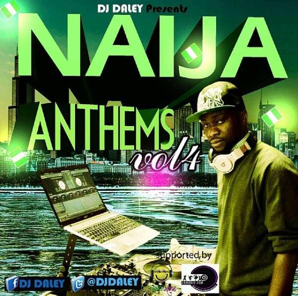 DJ DALEY PRESENTS NAIJA ANTHEMS VOL 4