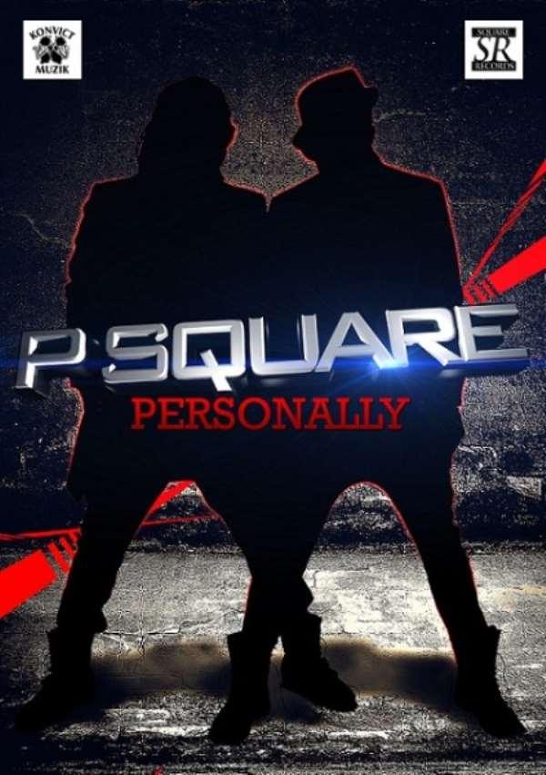VIDEO: P-Square – 'Personally'