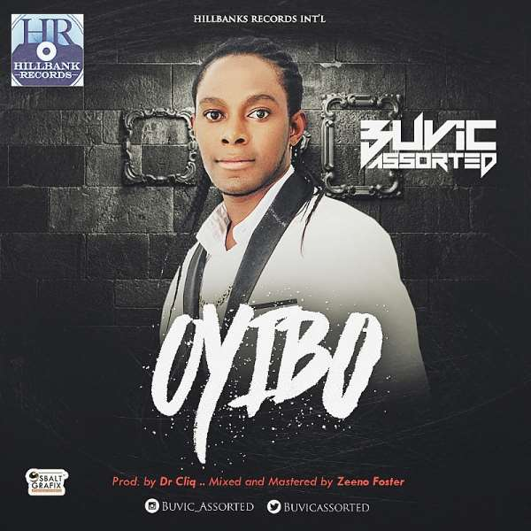 Highlife At Its Finest! Listen to 'Oyibo' By Buvic Assorted