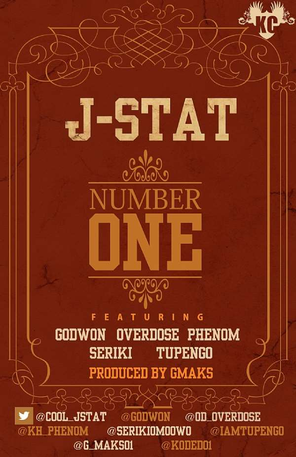 J-STAT ''NUMBER ONE'' FT. GODWON, OVERDOSE, PHENOM, TUPENGO, SERIKI
