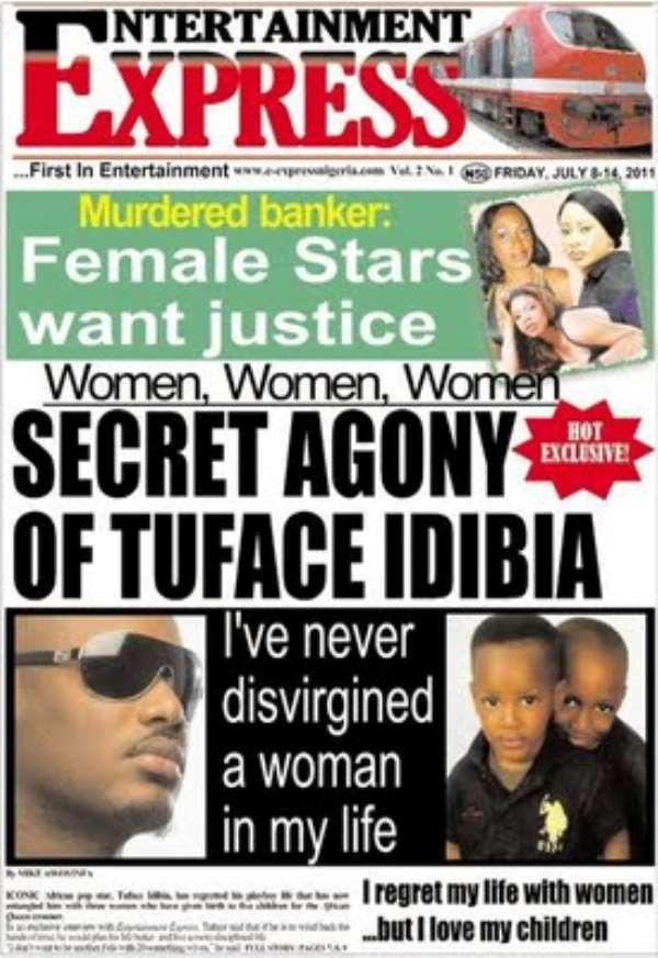 HOT EXCLUSIVE;SECRET AGONY OF TUFACE IDIBIA.ENTERTAINMENT EXPRESS HEADLINE.