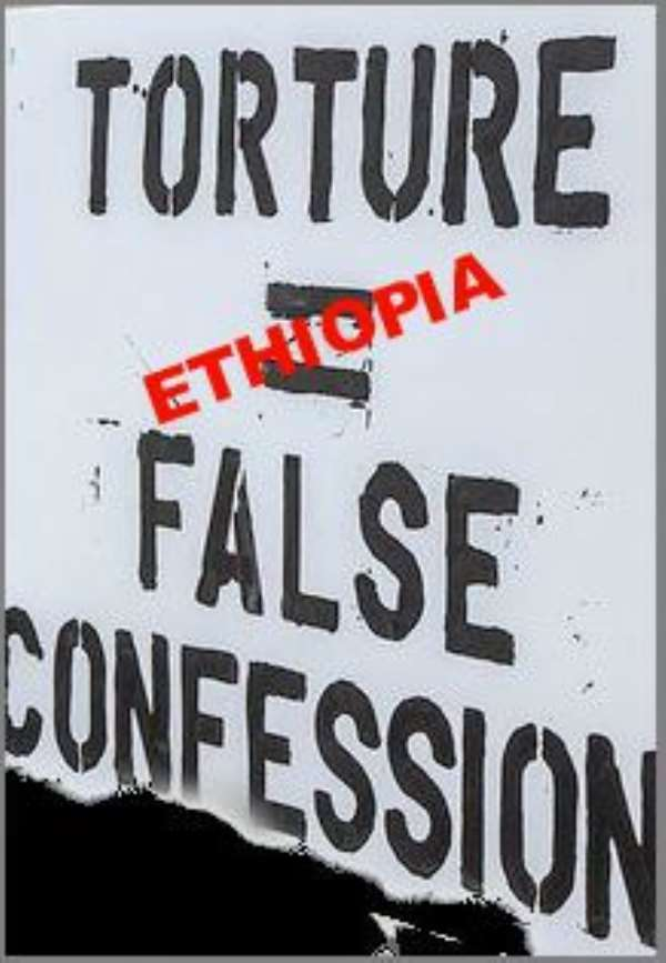 Ethiopia: Confessions of a Police State