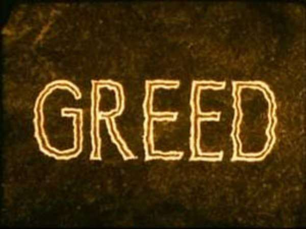 The Wages Of Greed