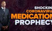 Know the Prophet who Correctly Prophesised the novel Coronavirus (Covid-19) Pandemic Years Back