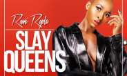 Rowi Ryda Drops Single 'Slay Queens'
