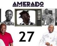 Amerado summarizes the 2020 Ghana elections in Yeete Nsem Episode 27