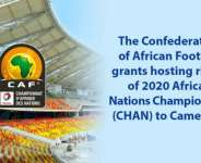 Cameroon To Host CHAN 2020