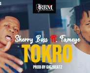 VGMA Unsung nominee Sherry Boss drops his much-anticipated song 'Tokro' featuring Fameye.