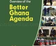 HAS GHANA BEEN BETTER UNDER THE BETTER GHANA AGENDA?