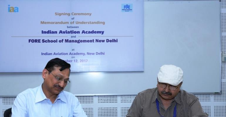 FORE School signs MOU with Indian Aviation Academy for conducting Management Development Programs.