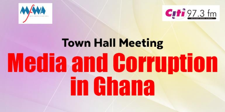 MFWA, CITI FM To Host Auditor-General, Media Experts at Media and Corruption Town Hall Meeting
