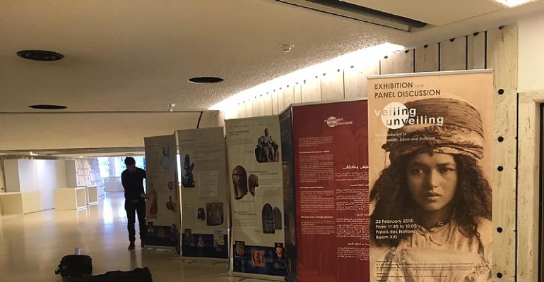 "Geneva Centre inaugurates panel exhibition at the United Nations Office at Geneva on the theme of ""Veiling/Unveiling"""