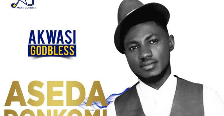 Gospel Musician Godbless Drops New Single 'Aseda Donkomi'