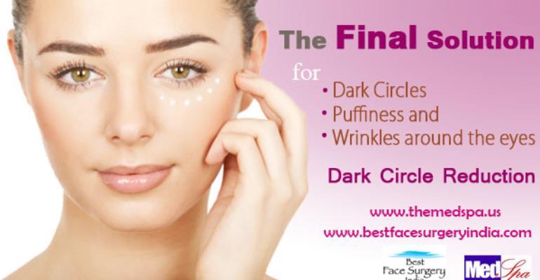 Under Eye Dark Circles Treatment in Delhi